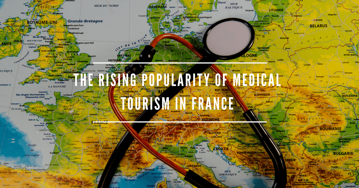 the rising popularity of medical tourism in france