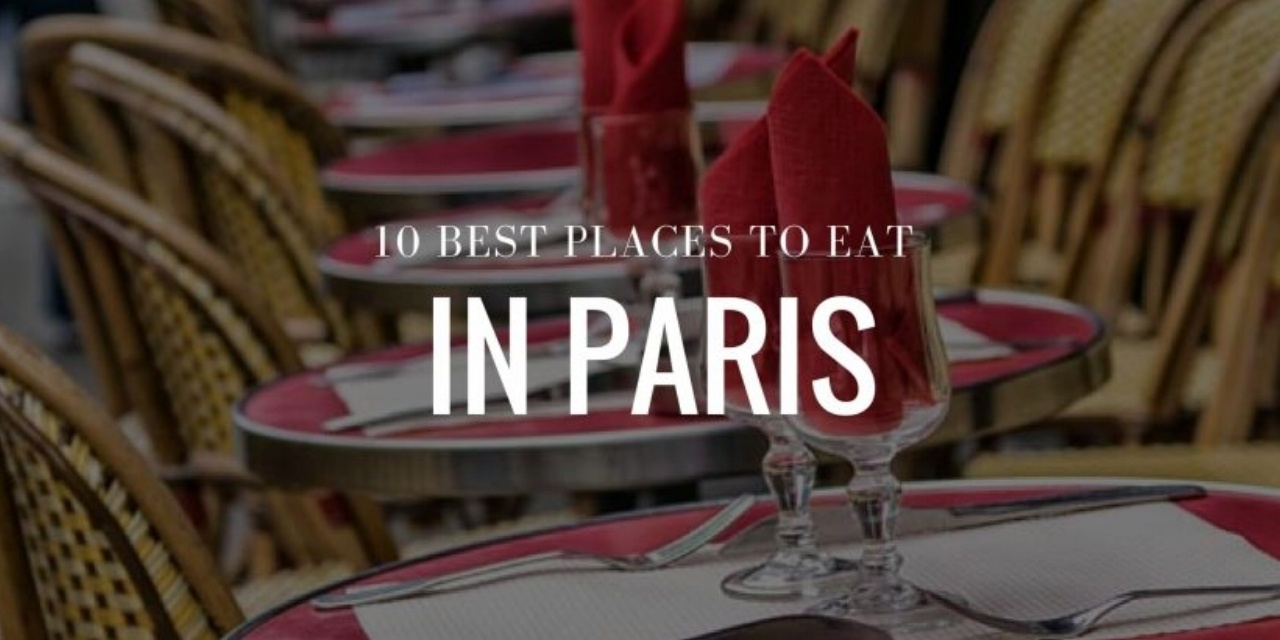 ten best places to eat in Paris